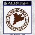 Paranormal Investigator Decal Sticker Ghost BROWN Vinyl 120x120
