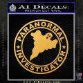Paranormal Investigator Decal Sticker Ghost Gold Vinyl 120x120