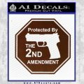 Protected By The 2nd Amendment Decal Sticker BROWN Vinyl 120x120