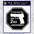 Protected By The 2nd Amendment Decal Sticker Black Vinyl 120x120