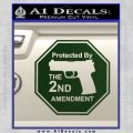 Protected By The 2nd Amendment Decal Sticker Dark Green Vinyl 120x120