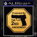 Protected By The 2nd Amendment Decal Sticker Gold Vinyl 120x120
