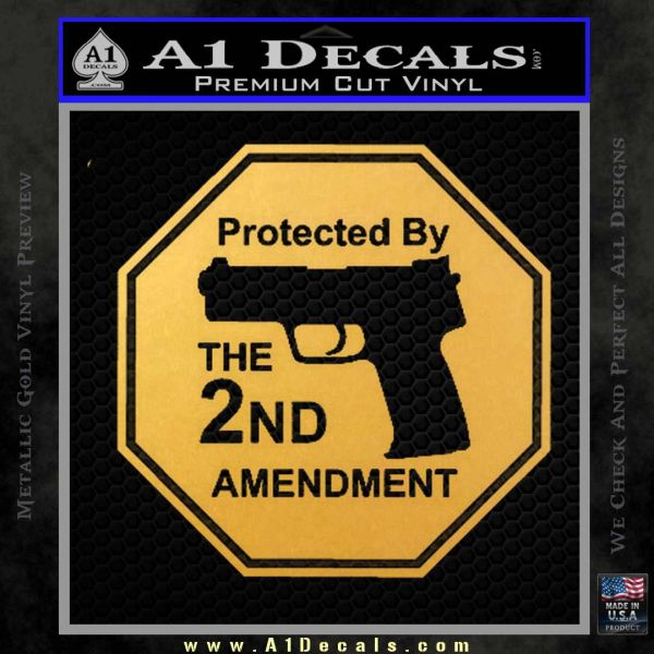 Protected By The 2nd Amendment Decal Sticker Gold Vinyl