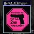 Protected By The 2nd Amendment Decal Sticker Pink Hot Vinyl 120x120