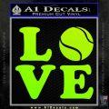 Tennis Love Decal Sticker DS Neon Green Vinyl Black 120x120