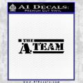 The A Team D1 Decal Sticker Black Vinyl 120x120