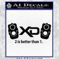 XD Firearms 2 Is Better Than 1 Decal Sticker Black Vinyl 120x120