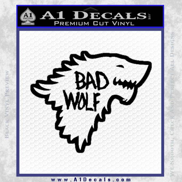 Doctor Who Bad Wolf House Of Stark Game Of Thrones D2 Decal Sticker Black Vinyl
