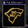 Doctor Who Bad Wolf House Of Stark Game Of Thrones D2 Decal Sticker Gold Vinyl 120x120