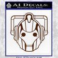 Doctor Who Cybermen Decal Sticker D1 BROWN Vinyl 120x120