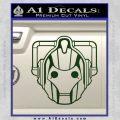 Doctor Who Cybermen Decal Sticker D1 Dark Green Vinyl 120x120