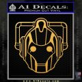 Doctor Who Cybermen Decal Sticker D1 Gold Vinyl 120x120