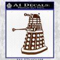 Doctor Who Dalek Decal Sticker D1 BROWN Vinyl 120x120