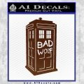 Doctor Who TARDIS Bad Wolf Decal Sticker BROWN Vinyl 120x120