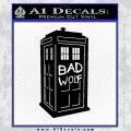 Doctor Who TARDIS Bad Wolf Decal Sticker Black Vinyl 120x120