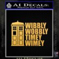 Doctor Who TARDIS Wibbly Wobbly Decal Sticker Gold Vinyl 120x120