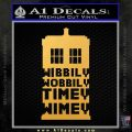 Doctor Who Tardis Wibbly Wobbly Timey Wimey Decal Sticker Gold Vinyl 120x120