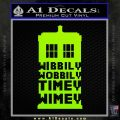 Doctor Who Tardis Wibbly Wobbly Timey Wimey Decal Sticker Lime Green Vinyl 120x120