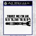 Doctor Who Trust Me Im An Engineer Decal Sticker Black Vinyl 120x120