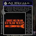 Doctor Who Trust Me Im An Engineer Decal Sticker Orange Emblem 120x120
