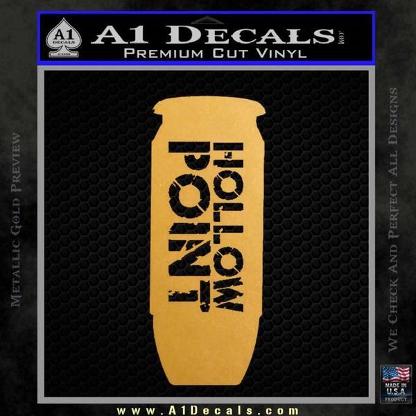 Hollow Point Bullet Decal Sticker Gold Metallic Vinyl Black
