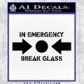 In Emergency Break Glass Decal Sticker Black Vinyl 120x120