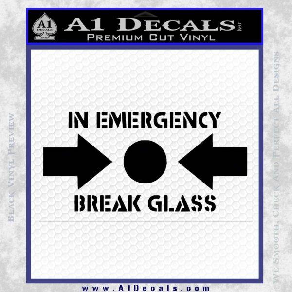 In Emergency Break Glass Decal Sticker Black Vinyl