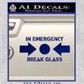 In Emergency Break Glass Decal Sticker Blue Vinyl 120x120