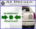 In Emergency Break Glass Decal Sticker Green Vinyl Logo 120x97