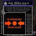 In Emergency Break Glass Decal Sticker Orange Emblem 120x120