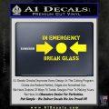 In Emergency Break Glass Decal Sticker Yellow Laptop 120x120