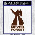 Optimus Prime Never Forget Transformers D1 Decal Sticker BROWN Vinyl 120x120