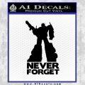 Optimus Prime Never Forget Transformers D1 Decal Sticker Black Vinyl 120x120