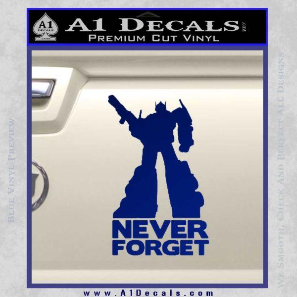 Optimus Prime Never Forget Transformers D1 Decal Sticker Blue Vinyl