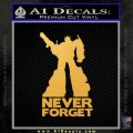 Optimus Prime Never Forget Transformers D1 Decal Sticker Gold Vinyl 120x120