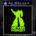 Optimus Prime Never Forget Transformers D1 Decal Sticker Lime Green Vinyl 120x120