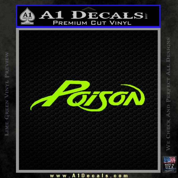 Poison Band Decal Sticker Lime Green Vinyl
