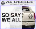 BSG So Say We All Decal Sticker Battle Star Galactica Carbon FIber Black Vinyl 120x97