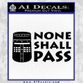Black Knight None Shall Pass Monty Python Decal Sticker Black Vinyl 120x120