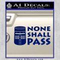 Black Knight None Shall Pass Monty Python Decal Sticker Blue Vinyl 120x120