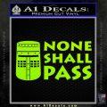 Black Knight None Shall Pass Monty Python Decal Sticker Lime Green Vinyl 120x120