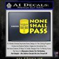 Black Knight None Shall Pass Monty Python Decal Sticker Yellow Laptop 120x120