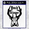 Buck Slayer Frontal Decal Sticker Black Vinyl 120x120