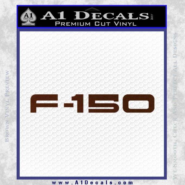 Ford F 150 Decal Sticker BROWN Vinyl