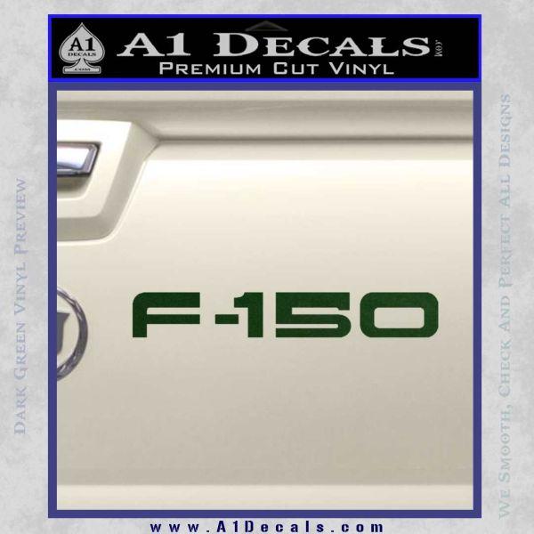 Ford F 150 Decal Sticker Dark Green Vinyl