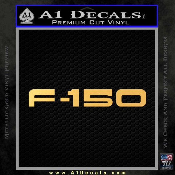 Ford F 150 Decal Sticker Gold Vinyl