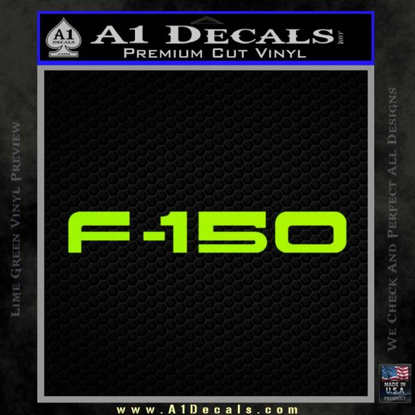 Ford F 150 Decal Sticker Lime Green Vinyl