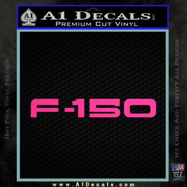 Ford F 150 Decal Sticker Pink Hot Vinyl