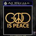 God Is Peace Decal Sticker Gold Vinyl 120x120