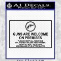 Guns Are Welcome Sticker Decal Black Vinyl 120x120